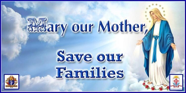 Mary our Mother - Save our Families